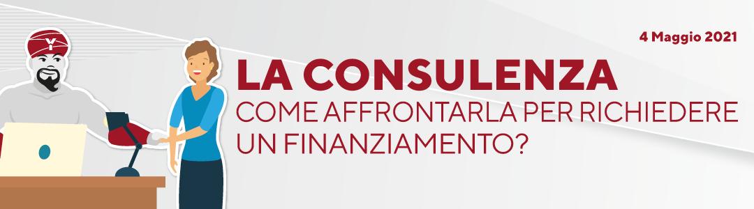 La consulenza: come affrontarla per richiedere un finanziamento